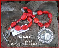 Red Hot Cowgirl Pearls-Offering a new dimension in funky cowgirl jewelry Saltwater Cowgirl pushes the envelope to a new level,sassy concho pendants,cowhide and chunky funky turquoise nuggets in a mind blowing combination,custom made in Texas USA, wholesale cowgirl jewelry with loads of bling and originality,rodeo queens apply within!